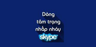 Status tâm trạng nhấp nháy Skype