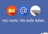 Tạo email theo tên miền riêng miễn phí với Yandex năm 2018