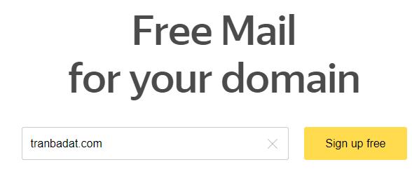 Tạo email theo tên miền riêng miễn phí bằng Yandex (Updated 2019)